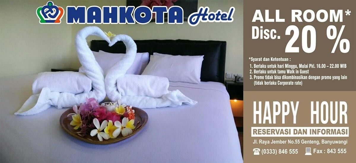 Promo Happy Hour Mahkota Hotel Genteng Banyuwangi